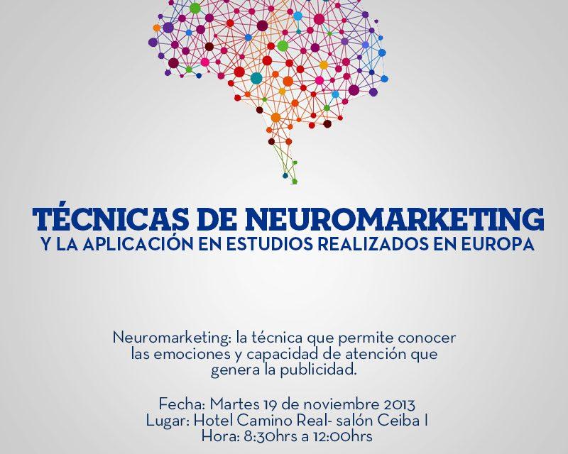Técnicas de Neuromarketing y la aplicación en estudios realizados en Europa | 19 de Noviembre | Hotel Camino Real, Guatemala