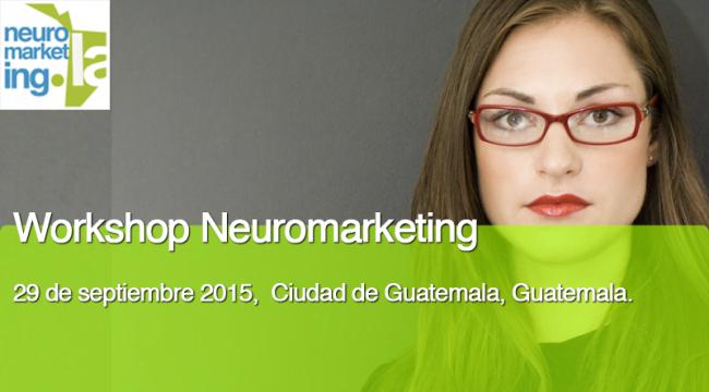 workshop-neuromarketing-septiembre-2015-guatemala
