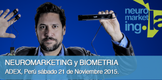 Neuromarketing y Biometria Peru 2015
