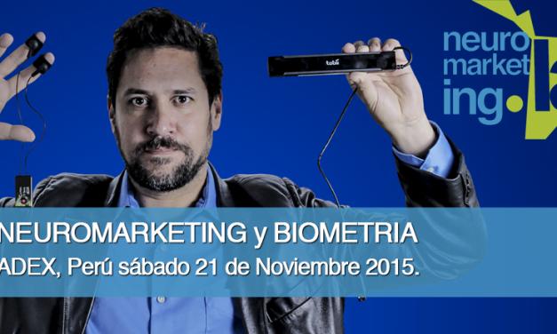 #Neuromarketing y Biometría – Perú Noviembre de 2015