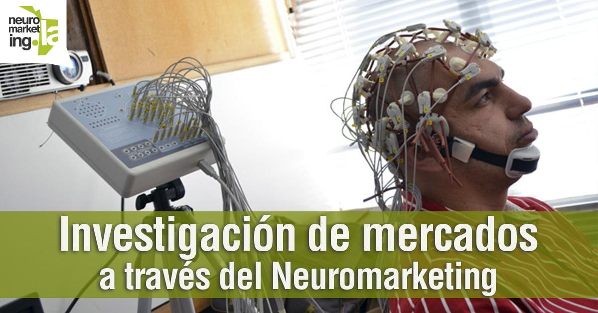 Investigación de mercados a través del Neuromarketing
