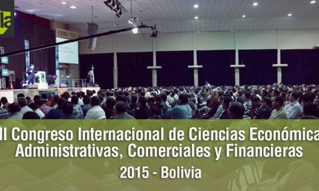 VII Congreso Internacional de Ciencias Económicas Administrativas, Comerciales y Financieras – 2015 – Bolivia