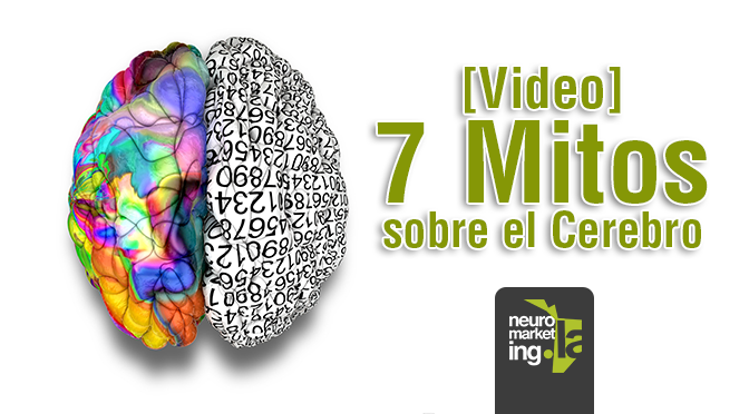 [Video] 7 Mitos sobre el Cerebro
