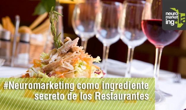 #Neuromarketing como ingrediente secreto de los Restaurantes