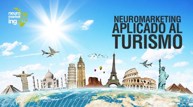 Neuromarketing aplicado al Turismo