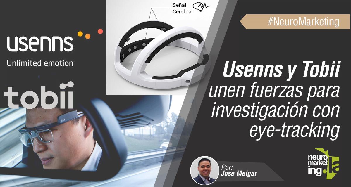 Usenns y Tobii hacen Alianza para Estudios con Eye Tracking