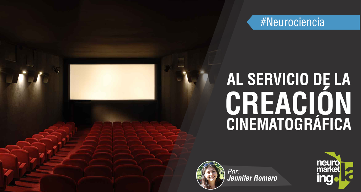 Neurociencia al servicio de la creación Cinematográfica
