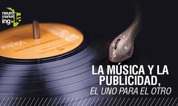 La música y la publicidad, el uno para el otro