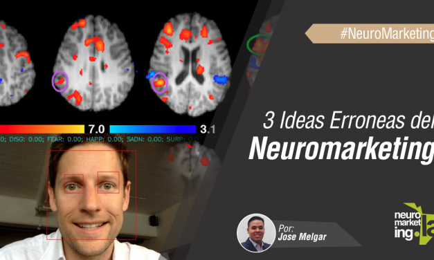 3 Ideas Erroneas del Neuromarketing