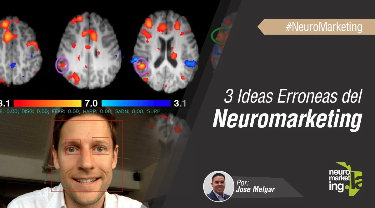 Ideas erroneas del Neuromarketing