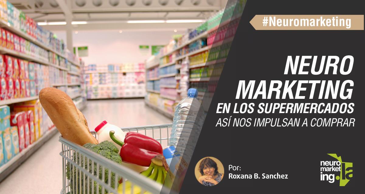 Neurmarketing en el supermercado: Salirse de la lista