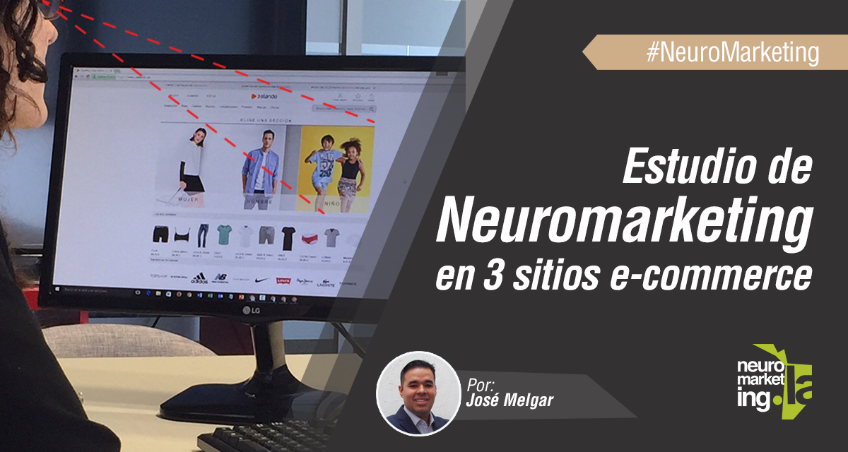 Lecciones del estudio de Neuromarketing a 3 sitios ecommerce