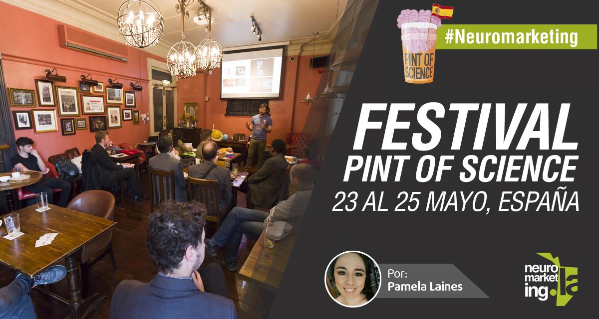 Festival Pint of Science, 23 al 25 mayo de 2016, España