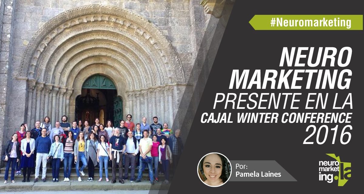 Neuromarketing presente en la Cajal Winter Conference