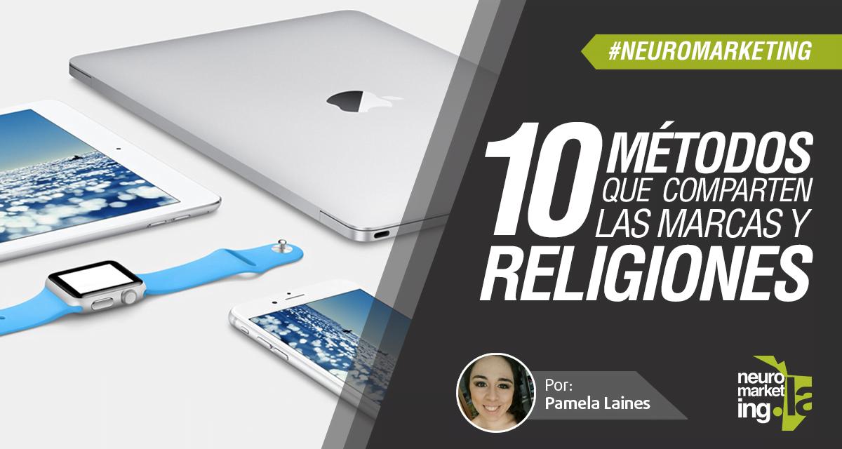 10 métodos que comparten las marcas y las religiones