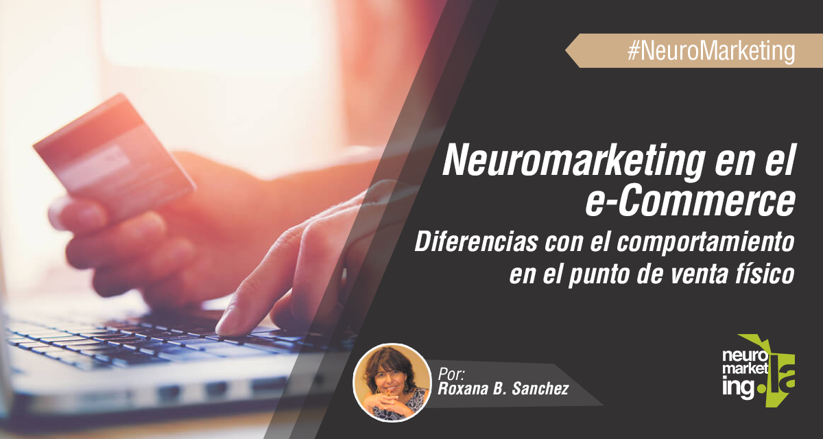 Neuromarketing en el e-commerce: ¿Qué cambia en la compra online?