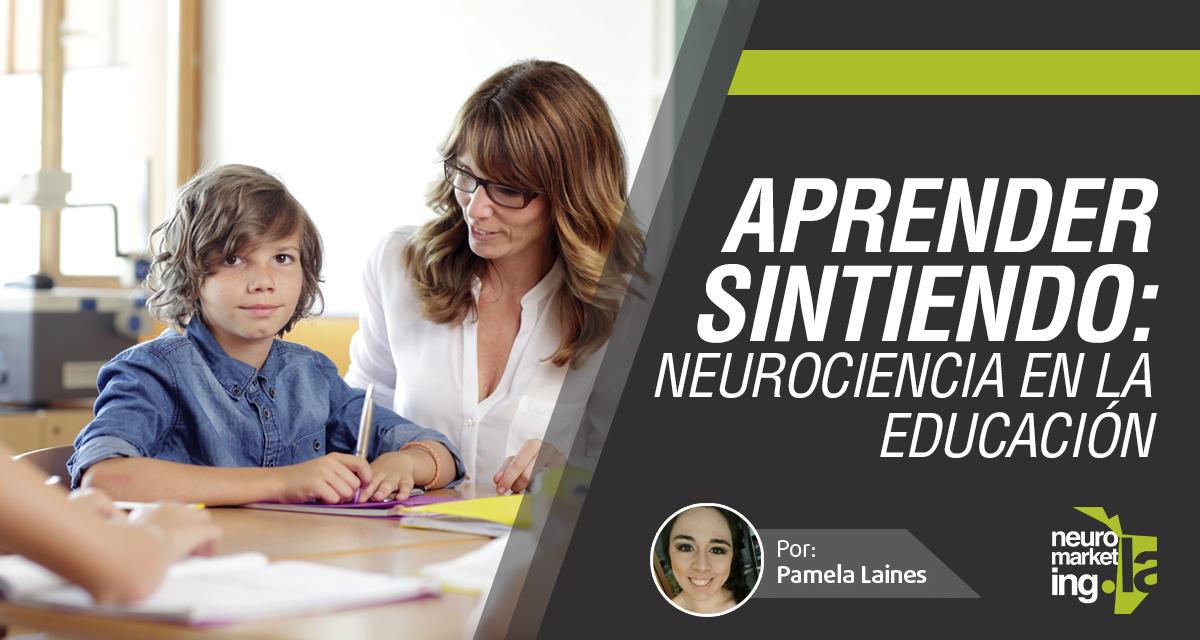 Aprender sintiendo: Neurociencia en la educación