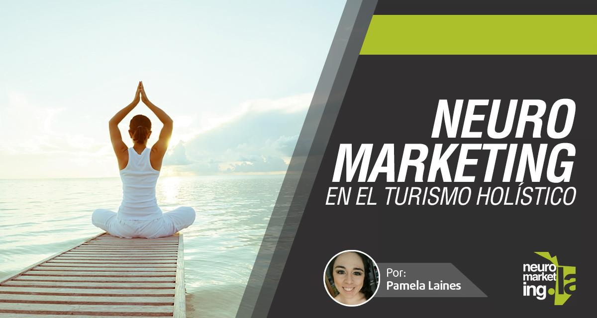 Neuromarketing en el turismo holístico