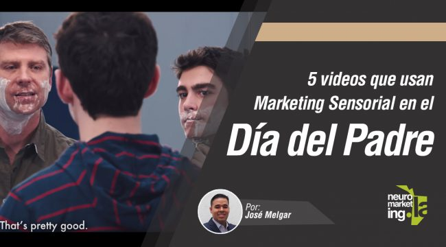 Neuromarketing Video Día del Padre
