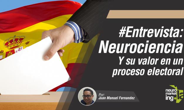 #Entrevista: El valor de la neurociencia en procesos electorales