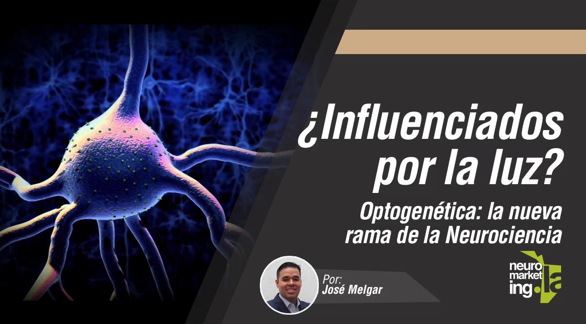 OPTOGENÉTICA-Neurociencia-Optogenetics-Neuromarketing