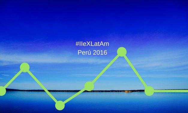 10 lecciones del #IIExLatAm 2016 realizado en Lima Perú