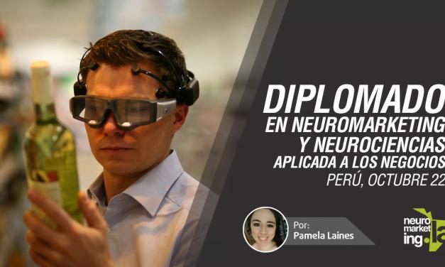 Diplomado en Neuromarketing y Neurociencia aplicada a los Negocios, 22 de octubre 2016, Perú