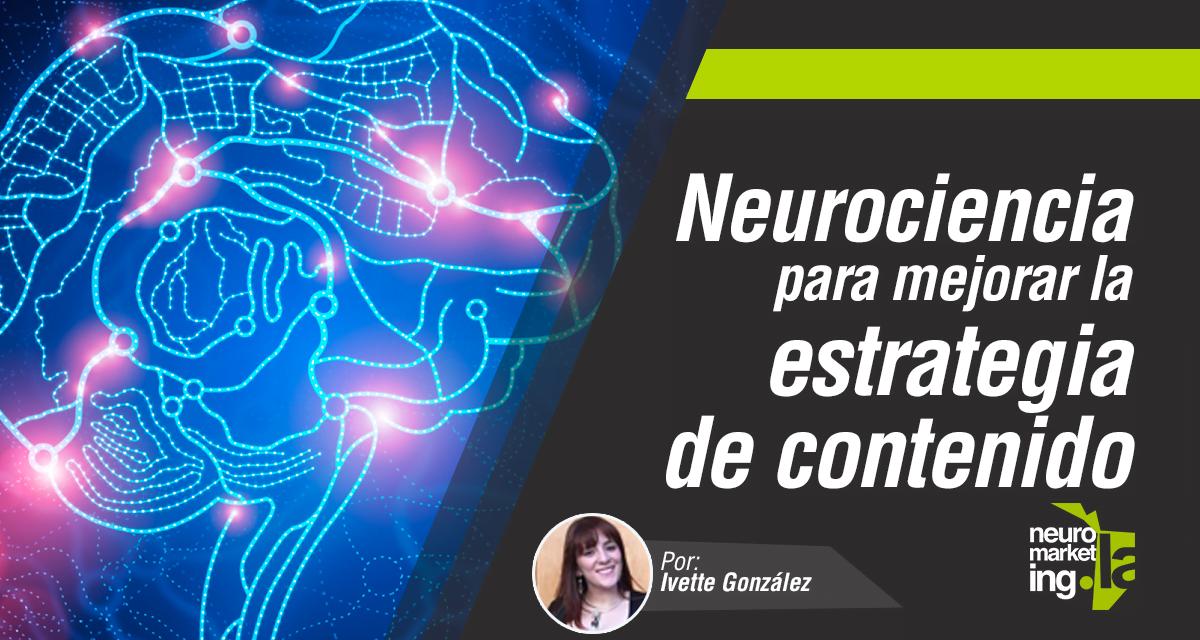 Neurociencia para mejorar la estrategia de contenido