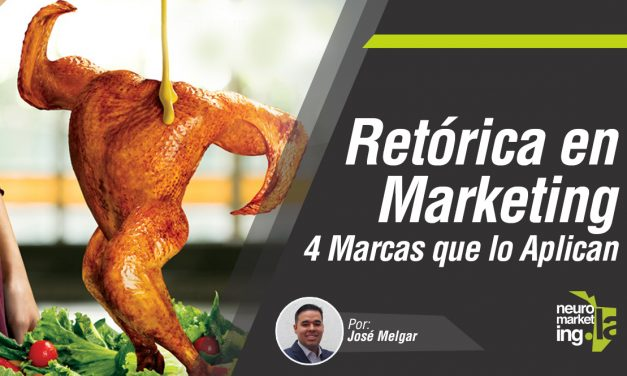 Retórica en el Marketing: 4 Marcas que lo aplican