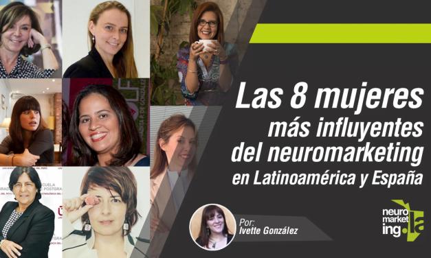 Las 8 mujeres más influyentes del neuromarketing en Latinoamérica y España