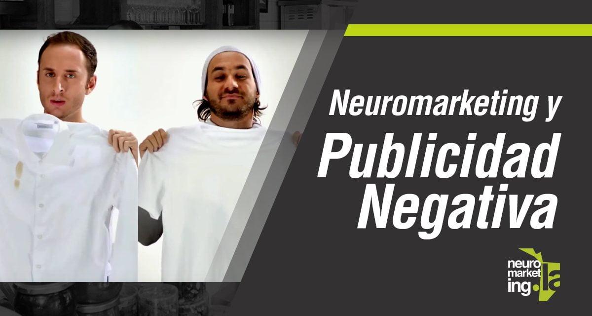 El neuromarketing y la publicidad negativa