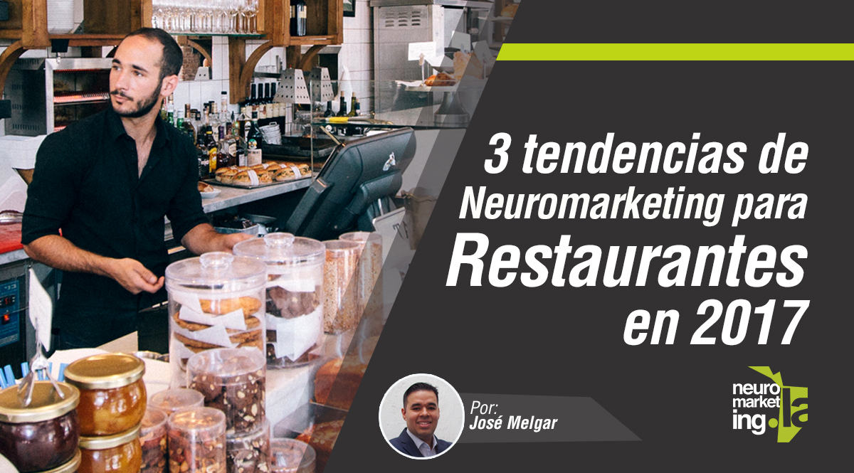Tendencias de Neuromarketing para Restaurantes