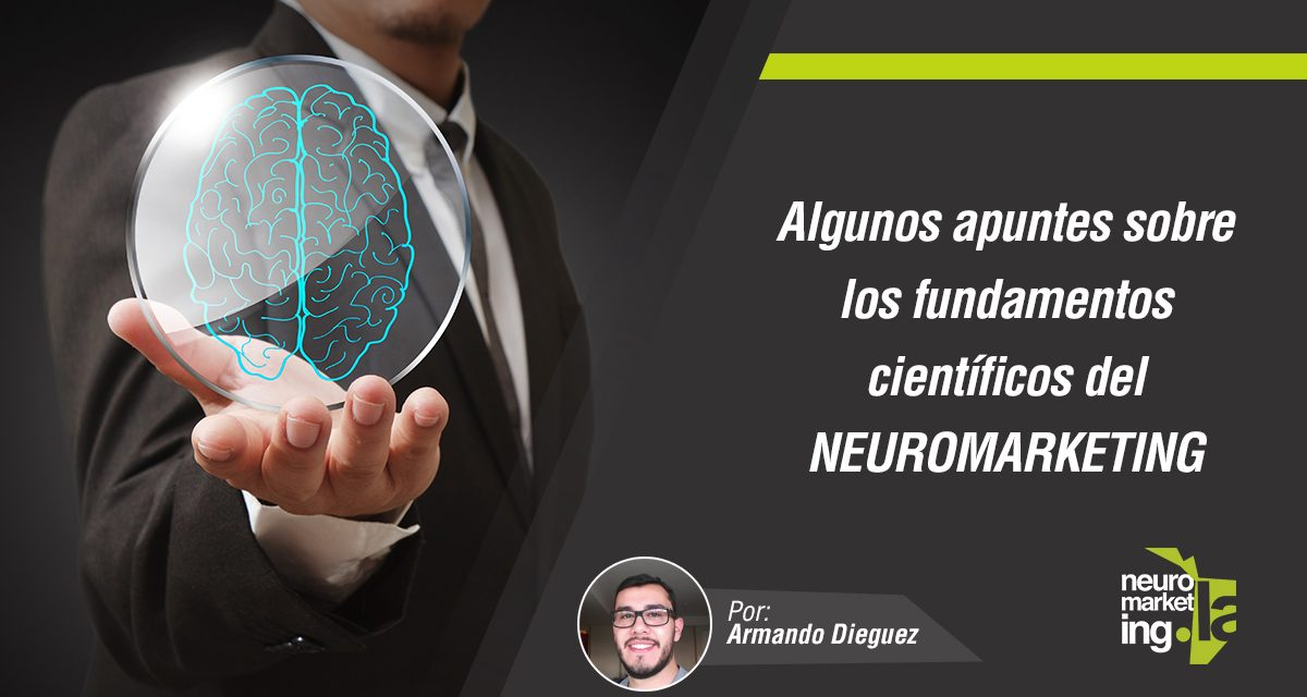 Algunos apuntes sobre los fundamentos científicos del neuromarketing