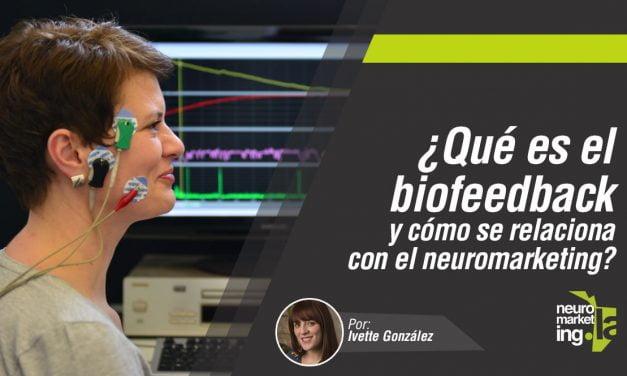 ¿Qué es el biofeedback y cómo se relaciona con el neuromarketing?